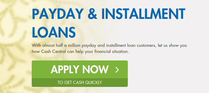 "cash central call to action page with terms ""PAYDAY $ INSTALLMENT LOANS"" in blue color and APPLY NOW in green"