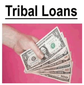 Tribal Loans - Must...